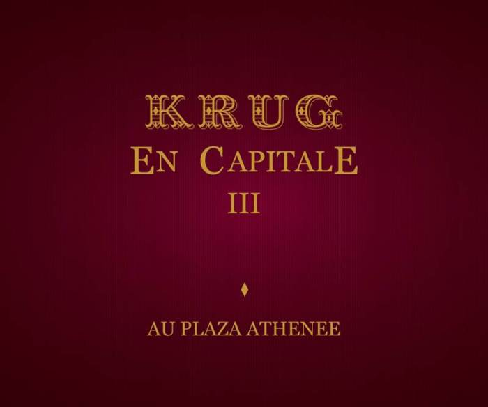 2014 - Krug en Capitale III - Plaza Athénée