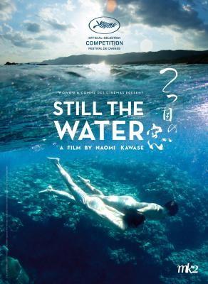 FUTATSUME NO MADO (STILL THE WATER) - Naomi Kawase - Festival de Cannes
