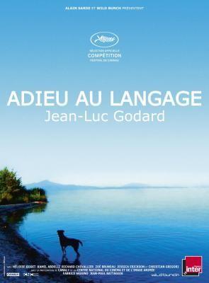 Adieu au Langage, Jean-Luc Godard - Festival de Cannes